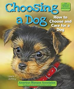 Choosing a Dog (The American Humane Association Pet Care Series)