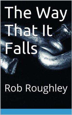 The Way That It Falls (DS Lasser #2)