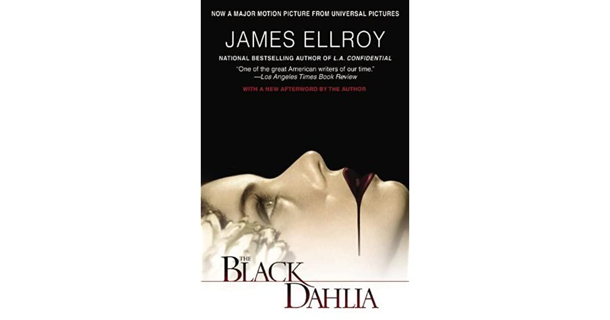 The Black Dahlia, The Big Nowhere, L.A. Confidential, White Jazz