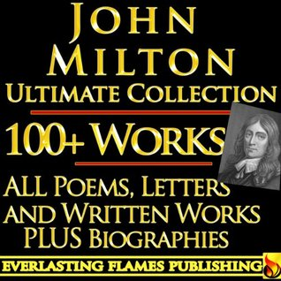 COMPLETE WORKS ULTIMATE COLLECTION 150+ Works ALL poems, poetry, prose, plays, fiction, non-fiction, letters and BIOGRAPHY