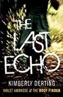 The Last Echo (Body Finder)