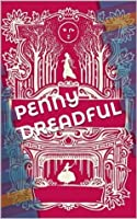 Penny Dreadful Multipack Vol. 1: Wagner The Wehr-Wolf; Varney the Vampire; The Mysteries of London