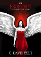 The Prophecy (Children of Lilith)