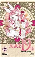 Alice 19th, Tome 7 (Alice 19th, #7)
