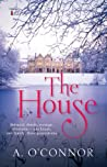 The House (Armstrong House #1)