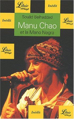 Manu Chao et la Mano Negra