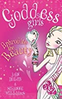 Aphrodite the Beauty (Goddess Girls, #3)