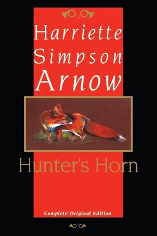 Hunter's Horn by Harriette Arnow