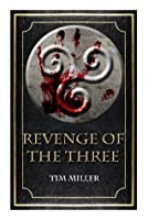 Revenge of the Three (Hand of God #2)