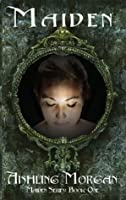 Maiden - Book One Maiden Series