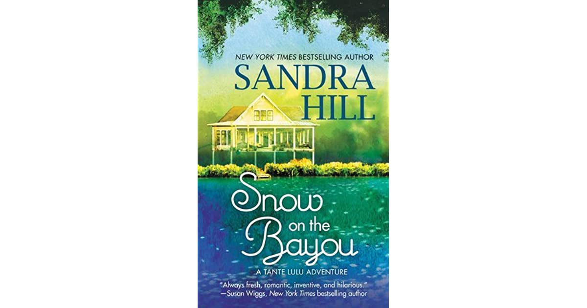 snow on the bayou hill s andra
