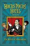 The Return of Abracadabra: 2 (Hocus Pocus Hotel)