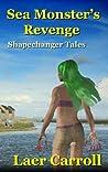 Sea Monster's Revenge (Shapechanger Tales)