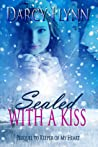 Sealed With a Kiss  (Prequel to Keeper of My Heart)