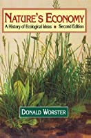 Nature's Economy (Studies in Environment and History)
