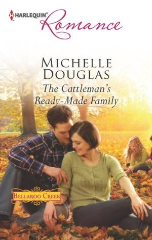 Free ↠ The Cattlemans Ready-Made Family  By Michelle Douglas – Sunkgirls.info