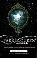 The Faerie Queen (The Faerie Ring, #4)