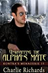 Unwrapping the Alpha's Mate (Kontra's Menagerie #15)
