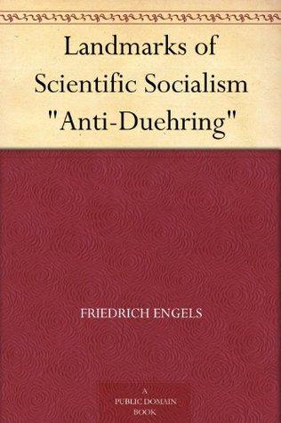 "Landmarks of Scientific Socialism ""Anti-Duehring"""