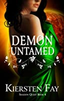 Demon Untamed (Shadow Quest, #4)
