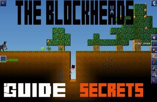 The Blockheads Game: Guide with Cheats by Minion Apps