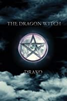 The Dragon Witch (The Dragon Hunters)