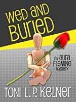 Wed and Buried (A Laura Fleming Mystery)