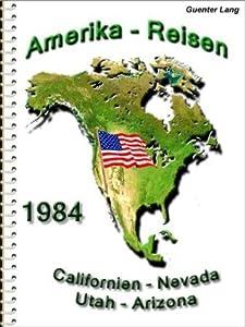 """USA - Westen """"Arizona-Utah-Nevada-Californien"""" (Amerika)"""