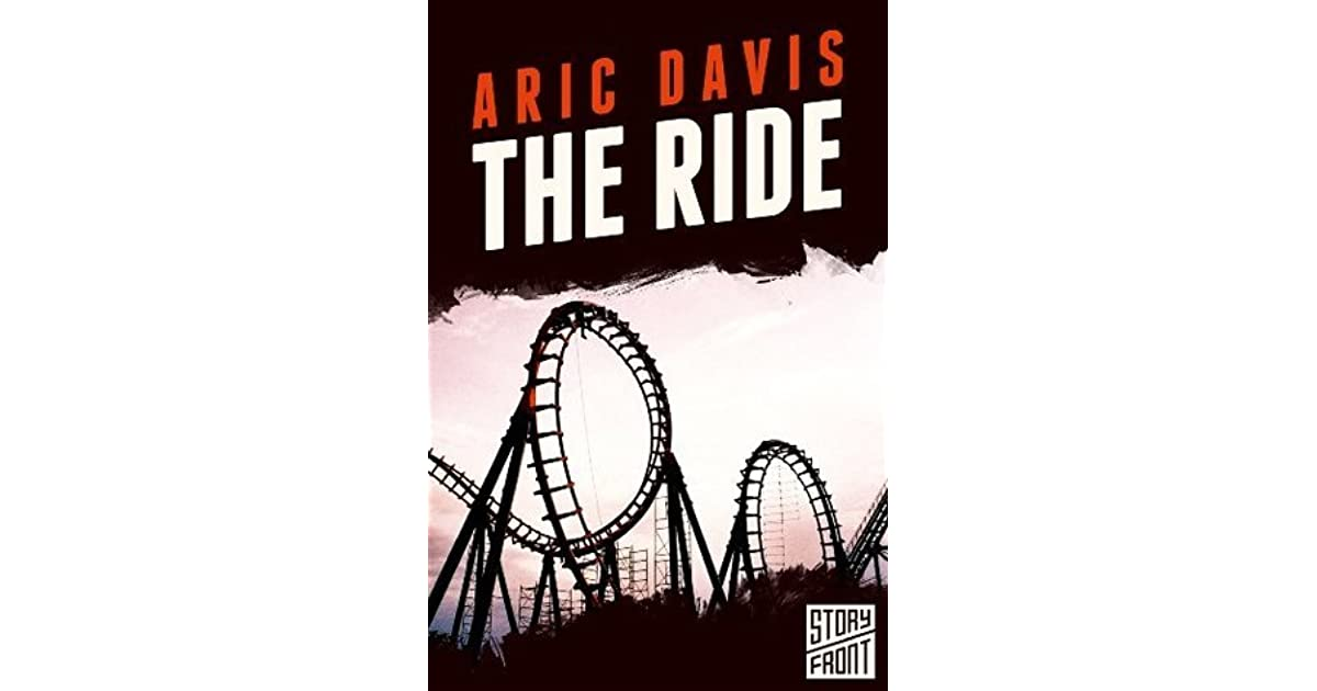 The Ride By Aric Davis