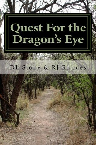 Quest for the Dragon's Eye: Book One of the Dragon Mage Trilogy