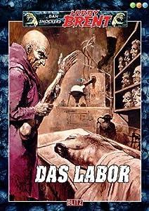 Das Labor - Band 59 (Dan Shockers Larry Brent)