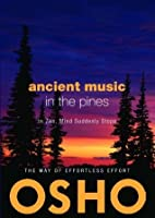 Ancient Music in the Pines: In Zen Mind Suddenly Stops