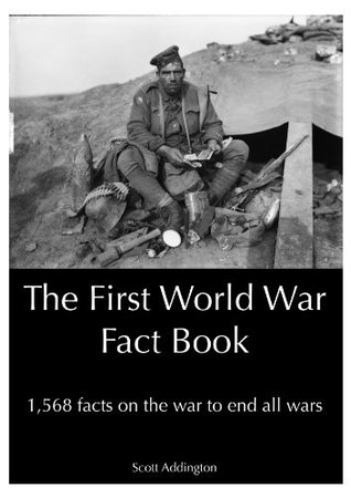 The First World War Fact Book