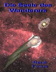 Die Seele des Wanderers (Der Dezennienkrieg 2) (German Edition)
