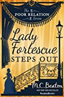 Lady Fortescue Steps Out (The Poor Relation, #1)
