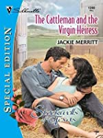 The Cattleman and the Virgin Heiress (The Stockwells of Texas)