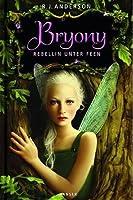 Bryony (Rebellin unter Feen, #1)