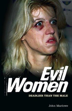 John Marlowe - Evil Women