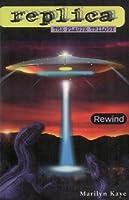Rewind (Replica: The Plague Trilogy I): 1