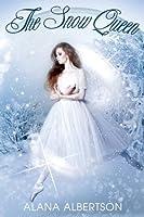 The Snow Queen: A Nutcracker Novella