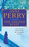 The Twisted Root (William Monk, #10)