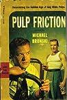 Pulp Friction: Un...