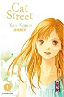Cat Street - Tome 1 (Shojo) (French Edition)