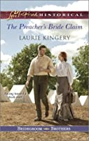 The Preacher's Bride Claim (Bridegroom Brothers, #1)