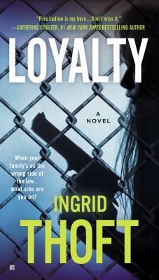 Loyalty by Ingrid Thoft