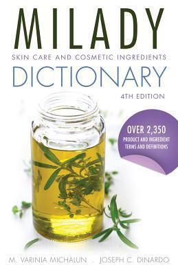 Skin Care and Cosmetic Ingredients Dictionary, 4th Edition