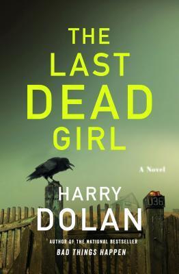 The Last Dead Girl (David Loogan, #3)