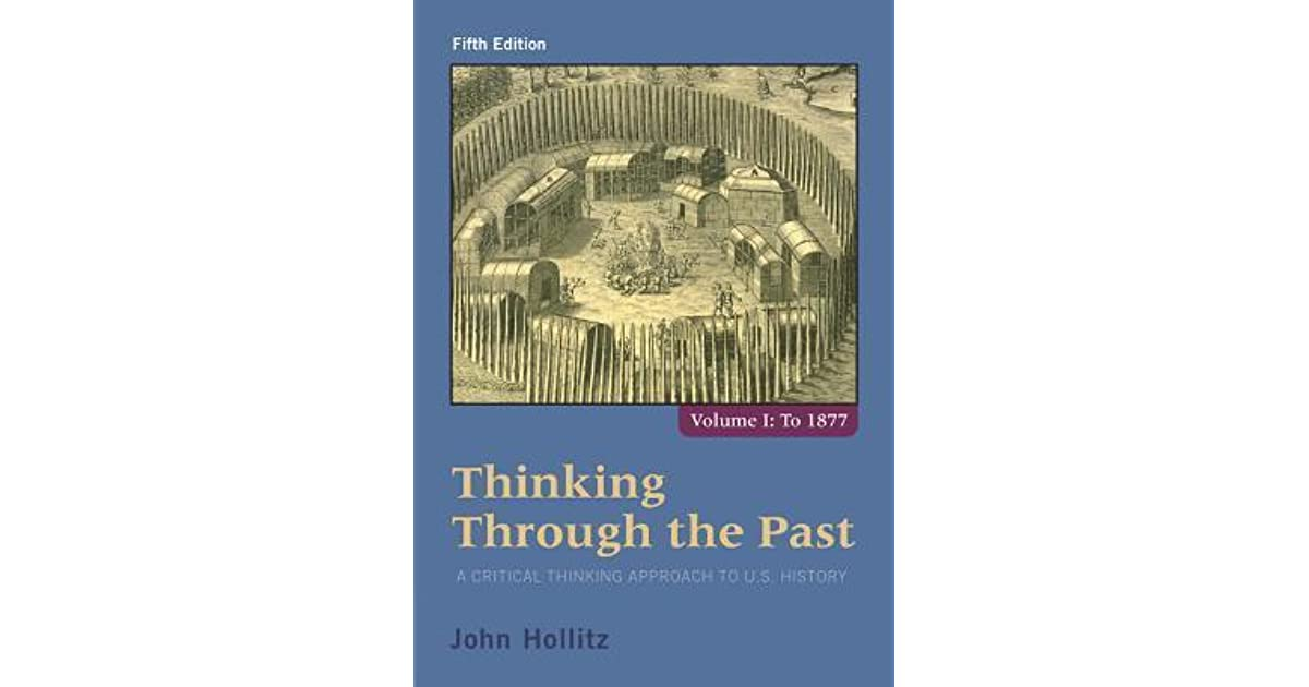 thinking through the past vol 1 fourth Writing a paper on how europe came to be or what united the states we explain  the revolutions, wars, and social movements that shaped american and.
