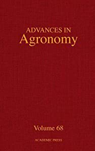 Advances In Agronomy, Volume 68
