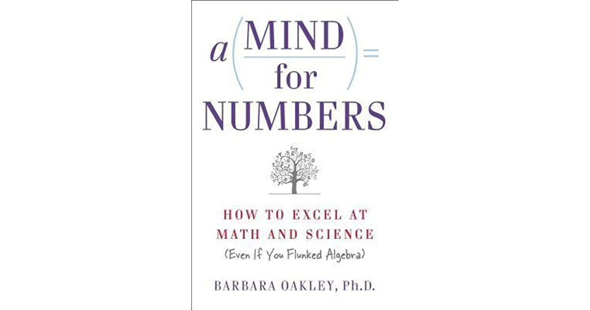 1f66766bdd9a0 A Mind for Numbers  How to Excel at Math and Science (Even If You Flunked  Algebra)